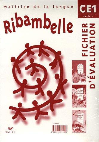 Ribambelle - CE1 - Cycle 2 - Fichier d'évaluation