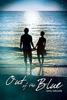 Out of the Blue (Sunset Series Book 2) by [Mellon, Opal]