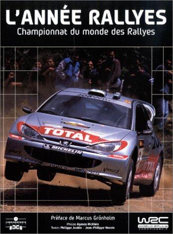L'Année Rallyes 2002 : Championnat du monde des Rallyes par Philippe Joubin
