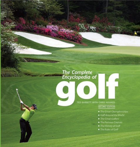 The Complete Encyclopedia of Golf por Ted Barrett