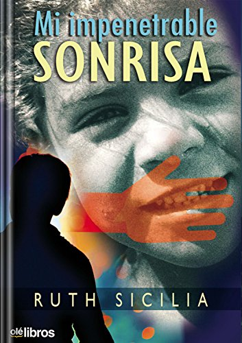 Mi impenetrable sonrisa eBook: Ruth Siciia Torres: Amazon.es ...