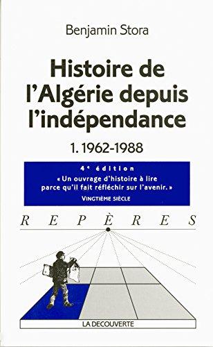 Histoire de l'Algérie depuis l'indépendance (01)
