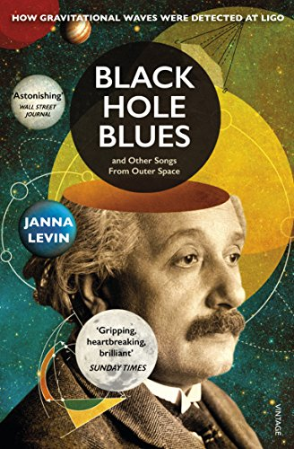 Black Hole Blues and Other Songs from Outer Space: Black Holes and the Quest to Hear the Invisible (English Edition)