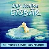 Der kleine Eisbär - Original-Hörspiel zum Kinofilm