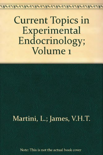 Current Topics in Experimental Endocrinology; Volume 1