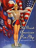 Great American Pin Up (Midi) - Charles Martignette, Louis K Meisel