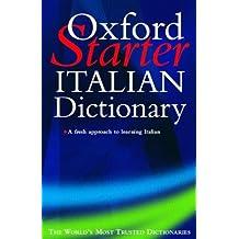 Oxford Starter Italian Dictionary (Starter Bilingual Dictionaries)
