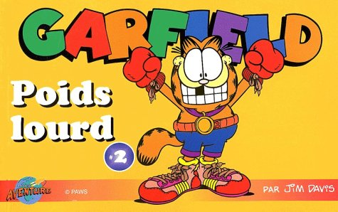Garfield, tome 2 : Poids lourd