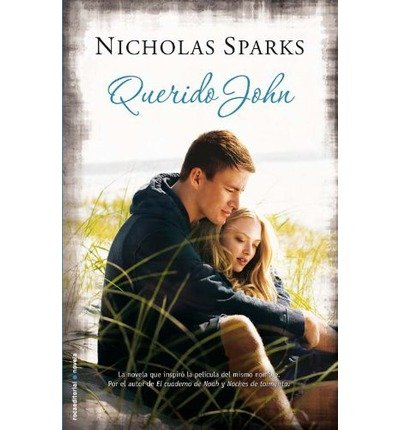 (QUERIDO JOHN ) BY Sparks, Nicholas (Author) Hardcover Published on (02 , 2009)