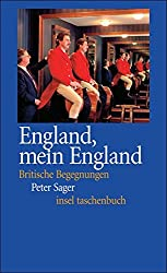 England, mein England: Britische Begegnungen (insel taschenbuch)
