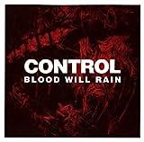 Songtexte von Control - Blood will rain