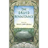 The Druid Renaissance: The Voice of Druidry Today