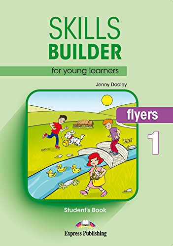 SKILLS BUILDER FOR YOUNG LEARNERS, FLYERS 1 S's BOOK