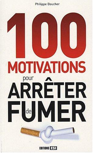 100 motivations pour arrêter de fumer