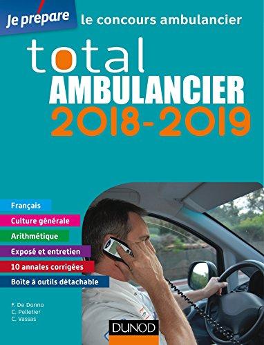 TOTAL Ambulancier 2018-2019 - le concours ambulancier par Fabrice de Donno