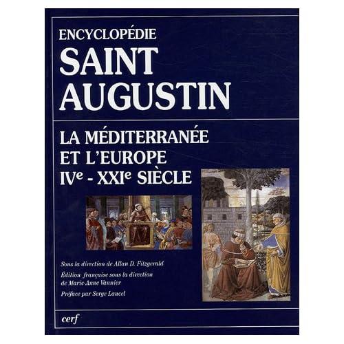 Encyclopédie Saint Augustin. La Méditerranée et l'Europe IVe-XXIe siècle