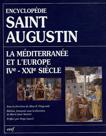 Encyclopdie Saint Augustin. La Mditerrane et l'Europe IVe-XXIe sicle