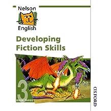 Nelson English: Developing Fiction Skills Book 3