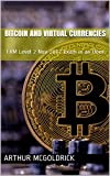 Bitcoin and Virtual Currencies: FRM Level 2 Nov 2017 Exam in an Hour (FRM Level 2 November 2017 Current Issues in Financial Market) (English Edition)