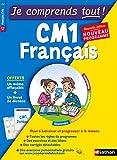 Je comprends tout - Français CM1 - Nouveau programme 2016