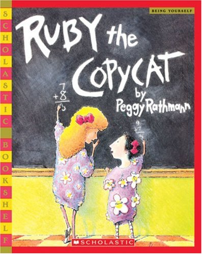 Ruby the Copycat (Scholastic Bookshelf: Being Yourself)