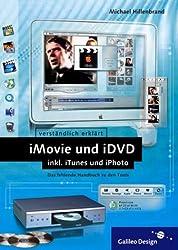 iMovie und iDVD - inkl. iTunes und iPhoto (Galileo Design)