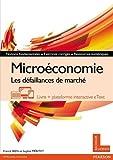 Microéconomie - Les défaillances de marché - Livre + plateforme interactive eText