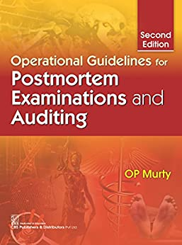 Operational Guideline: Postmortem Examinations And Auditing por Op Murty epub