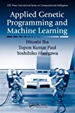 Applied Genetic Programming and Machine Learning (CRC Press International Series on C...