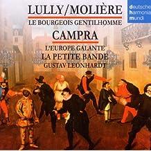 Molière : Le Bourgeois Gentilhomme - André Campra : L'Europe Galante
