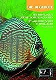 10 Gebote für bepflanzte Gesellschaftsaquarien: Ein aquaristischer Schnellkurs (NTV Süßwasseraquaristik)
