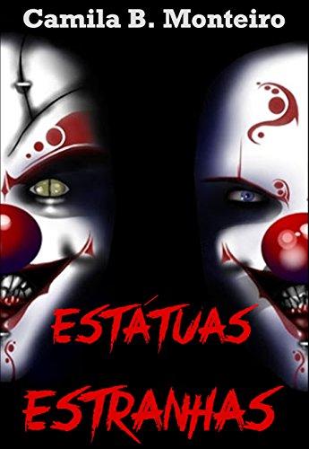(Estátuas Estranhas (Portuguese Edition))