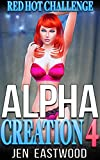Alpha Creation 4: Red Hot Challenge (English Edition)
