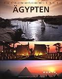 Faszination Erde : Ägypten - Walter M. Weiss