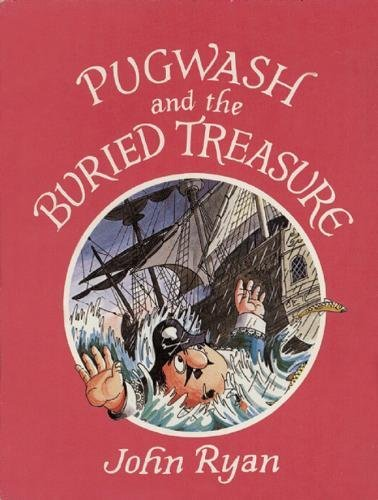 Pugwash and the buried treasure : a pirate story