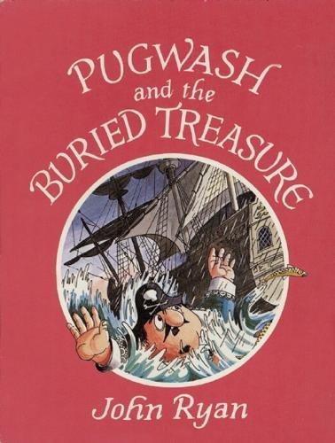 Pugwash and the buried treasure : a pirate story