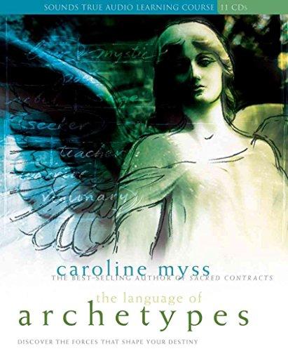 [Language of Archetypes] (By: Caroline M. Myss) [published: January, 2006]