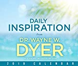 Daily Inspiration from Dr Wayne W. Dyer 2019 Calendar