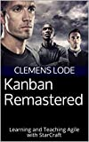 Kanban Remastered: Agile Lessons from Strategy Games (English Edition)