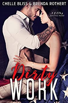 Dirty Work by [Bliss, Chelle, Rothert, Brenda]
