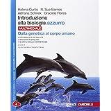 Introduzione alla biologia.azzurro. Dalla genetica al corpo umano. Cone-book. Con espansione online. Per le Scuole superiori