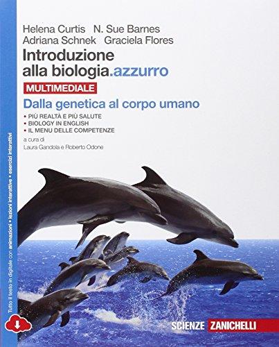 Introduzione alla biologia.azzurro. Dalla genetica al corpo umano. Cone-book. Per le Scuole superiori. Con espansione online