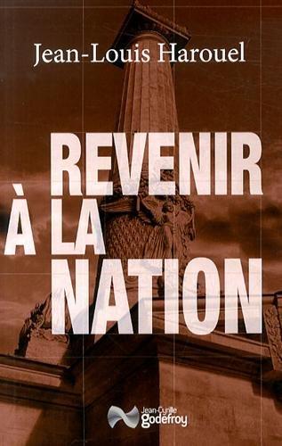 Revenir à la nation par Jean-Louis Harouel