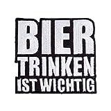 Bügel Aufnäher Bier trinken ist wichtig