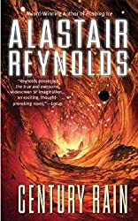 [Century Rain] (By: Alastair Reynolds) [published: August, 2006]
