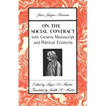 On the Social Contract: with Geneva Manuscript and Political Economy by Jean Jacques Rousseau (1978-03-15)