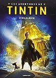 Les aventures de Tintin : Cinéalbum...