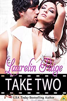 Take Two (Lights, Camera Book 1) by [Paige, Laurelin]