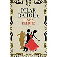 L\'espia del Ritz (Catalan Edition)