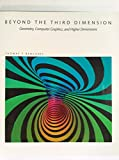 Beyond the Third Dimension (Scientific American Library)